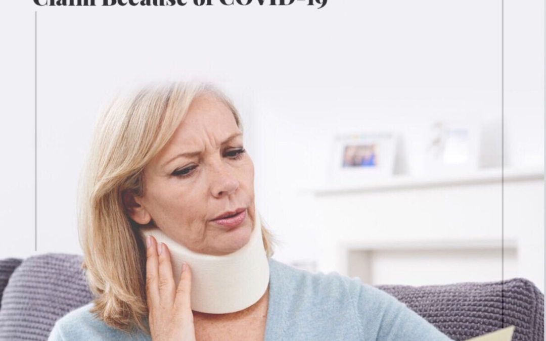 You Shouldn't Delay Pursuing Your Personal Injury Claim Because of COVID-19